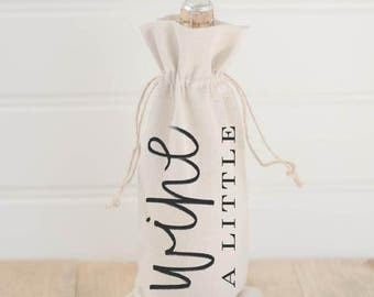 Wine A Little Calligraphy Wine Bag