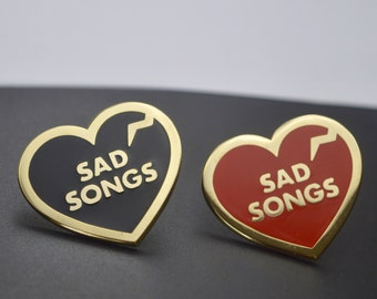 Sad Songs Enamel Pin (Inspired by broken hearts, lonely nights and old vinyl)