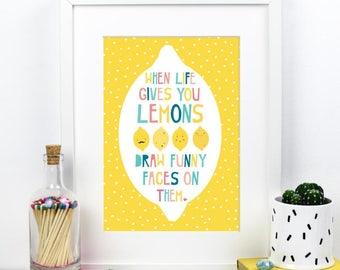 When Life Gives you Lemons A4 Print