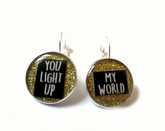 GLITTER EARRINGS - you light up my world - Golden glitter earrings - Glitter dangle earrings - sparkly jewelry - optimistic - quote