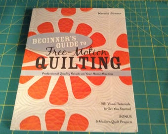 Free Motion Quilting book, by Natalie Bonner, 2012