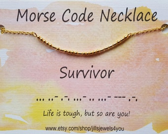 Survivor Morse Code Necklace, Inspirational Necklace, Morse Code Jewelry, Survivor Jewelry, Awareness Jewelry, Cancer Treatment Gift