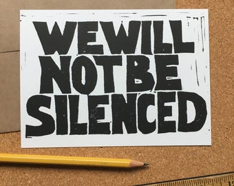 We will not be silenced linocut protest postcard set