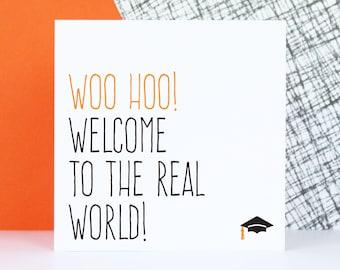 Funny graduation card, College graduation card, University graduation gift, Woo hoo welcome to the real world