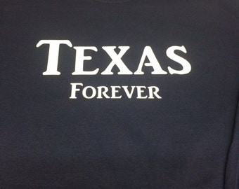Texas Forever Long Sleeved Tshirt