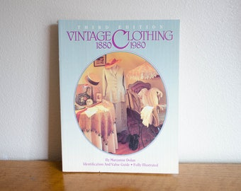 1995 Vintage Clothing Reference Book by Maryanne Dolan / 1890-1980 / 3rd Edition