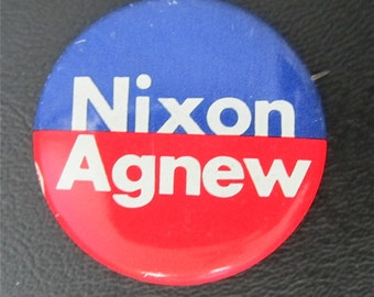 1972 Nixon Agnew Presidential Campaign Pin Back Button - Free Shipping