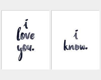I Love You - I Know - Bedroom Art - Wall Decor - Bedroom Art - Home Decor - Wall Art - Bedroom Print - Wall Prints