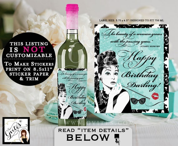 "Happy Birthday Darling! Wine Labels - Audrey Hepburn. PRINTABLE Instant Download, wine birthday quote stickers. {3.75x4.5""/4 Per Sheet}"