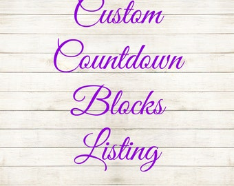 Custom Wooden Countdown Blocks, Personalized Wooden Countdown Blocks, Baby Shower Gift, Wedding Gift, Bridal Shower Gift,  Daddy Comes Home