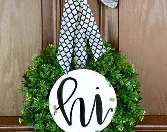 Sign Boxwood Wreath, Wreath with Hand Lettered Sign, Rustic Sign Wreath, Sign on a Wreath, Boxwood Wreath with a Sign