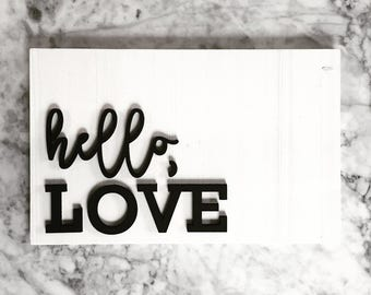 Hello Love Sign