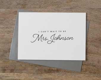 Custom I Can't Wait To Be Your Mrs., Personalised Wedding Card to Groom, I Can't Wait To Marry You Card, Custom To My Future Husband, K1