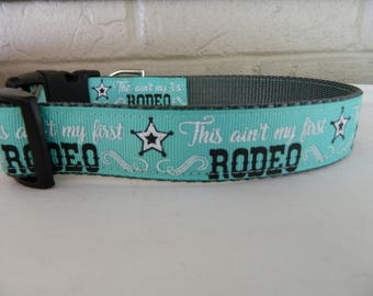 This ain't my first Rodeo Dog Collar
