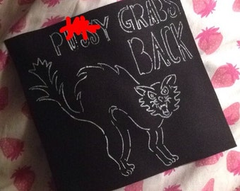 P*ssy Grabs Back patch