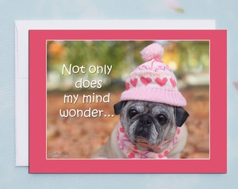Funny Friendship Cards - Not Only Does My Mind Wonder - Funny Cards for Friends