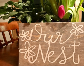 SALE- Our Nest Wood Sign, Hand Painted Sign, Our Nest, Custom sign, home decor, room decor, ready to ship, fast shipping