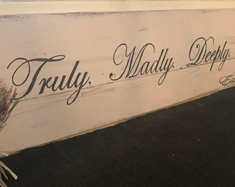 Truly, Madly, Deeply sign/Wood sign/Wall hanging/Wood decor