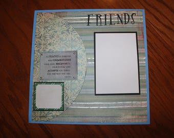 Friends 12 x 12 premade scrapbook layout photo ready , handmade scrapbook layout, wall art , friend's birthday gift