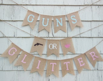 Guns or Glitter Gender Reveal, Guns or Glitter Banner, Gender Reveal Party Decor, Gender Reveal Banner, Boy Or Girl Baby Shower Banner Sign