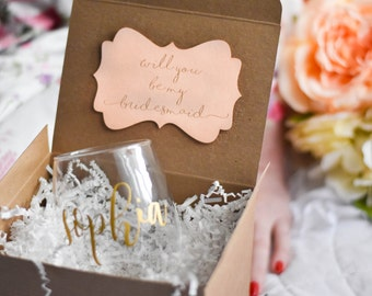 Will you be my Bridesmaid Gift - Bridesmaid Proposal - Personalized Stemless Wine Glass - Maid of Honor Proposal (BR053)