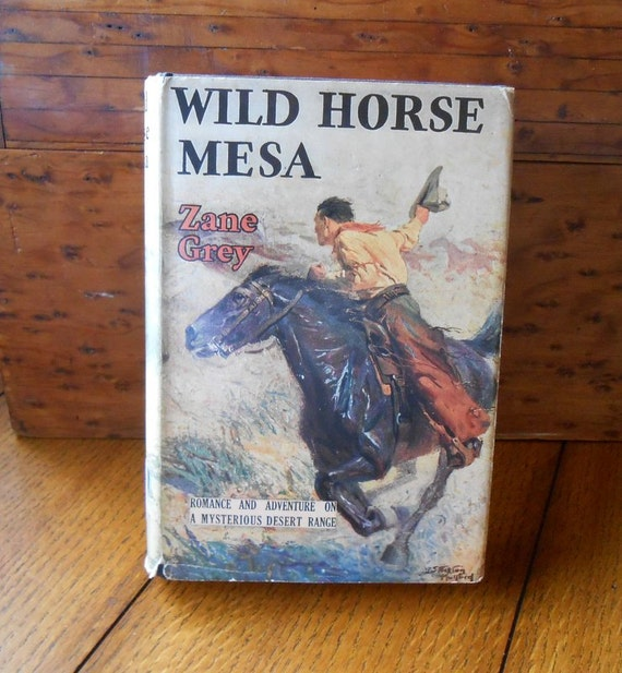 Wild Horse Mesa Hardback Book By Zane Grey