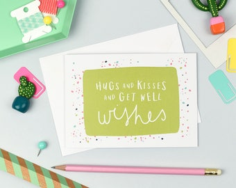 Hugs And Kisses And Get Well Wishes | Get Well Soon Card | Just to Say Card | Encouragement Card | Thinking Of You Card | Colourful Card