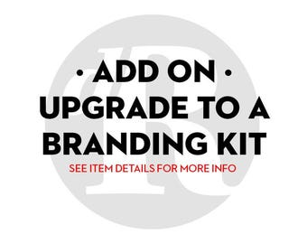 ADD-ON  - Upgrade Your Premade Logo to a Branding Kit, Upgrade Your Basic Branding Kit to a Premium Branding Package Including Business Card
