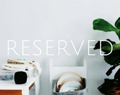 RESERVED for Mel