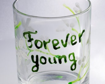Grammar Tumbler Glass quote Forever young.Grandmother grandfather gift Anniversary, christmas, birthday.Juice,water glass.Cute kitchen decor