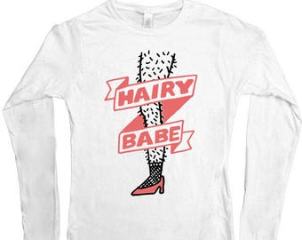 Hairy Babe -- Women's Long-Sleeve