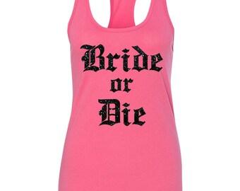 Bride or Die Tank
