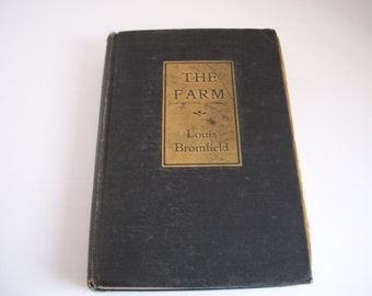 The Farm by Louis Bromfield - 1933 Vintage Fiction Book - Harper and Brothers Publisher