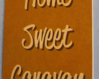 Home Sweet Caravan RV & Camping Wooden Sign