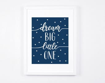 Dream Big Little One Print, Stars Printable Art, Modern Nursery Wall Art, Navy Nursery Decor, Navy Blue Baby Art, Little Boys Room Decor
