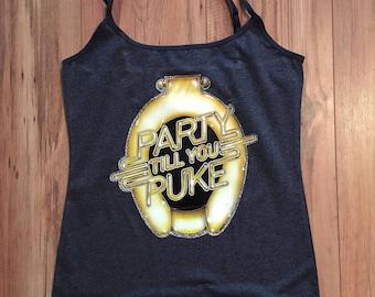 party till you puke tank top