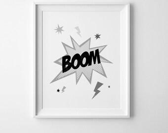 Black and white print, nursery printable quote, superhero print, boom poster, boys room decor, boom print, boys room wall art, nursery decor