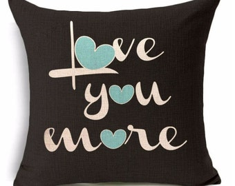 Love You More | Pillow Cover | I love You More | Love You More Pillow | Throw Pillow | Home Decor | Love | Valentines Day Gift | Love Quote