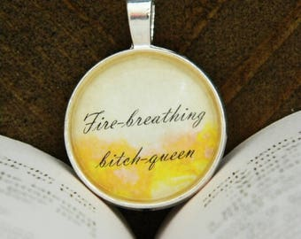 Fire-breathing b**ch-queen Book Quote Necklace - Sarah Maas