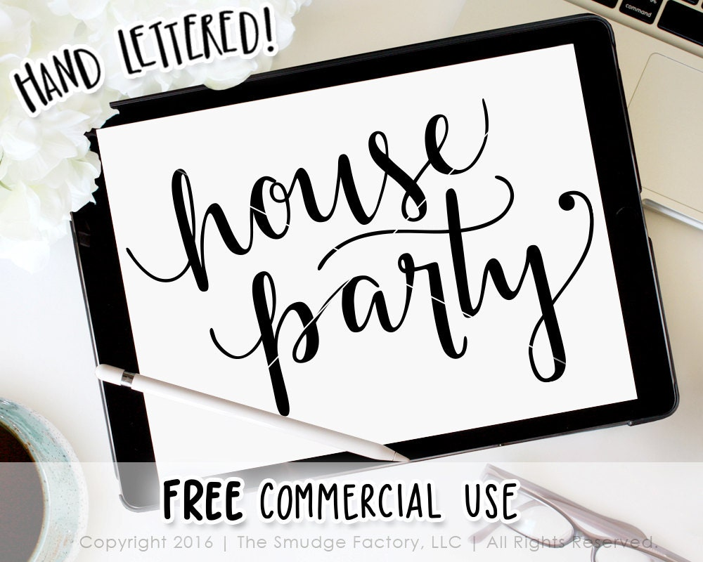 House Party Svg Cut File Silhouette Cricut Calligraphy Hand