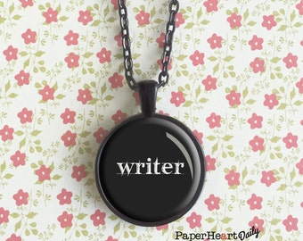 Writer Necklace - Gift for Writer - Author Gift - Storyteller - (B4114)