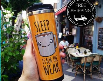 Travel mug Sleep ( travel cup, thermocup, thermomug, Personalized Tumbler, Travel Coffee Mug, travel mug, Tumbler, Funny travel mug)
