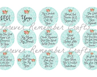 INSTANT DOWNLOAD Yaya Quotes & Sayings  1 Inch Bottle Cap Image Sheets *Digital Image* 4x6 Sheet With 15 Images