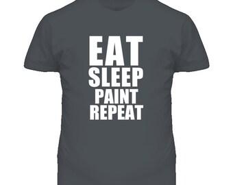 Eat Sleep Paint Repeat House Painter Occupation T Shirt