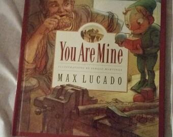 You are mine - children's book by Max Lucado