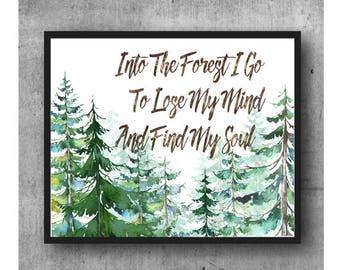 Forest Print, Printable Watercolor, Printable Quotes, Evergreen Trees, Forest Art, Inspirational Quote, Printable Art, Instant Download