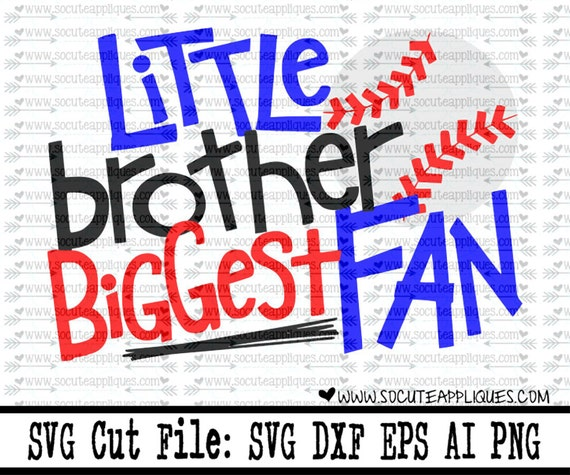 Little Brother Biggest Fan Baseball Svg Softball Svg