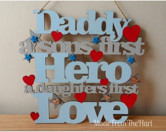 Father's day Son's First Hero, Daughter's First Love Plaque