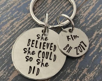 She Believed She Could So She Did Key Ring - Keychain - Graduation - Gift - Class of 2017 - Graduate - Goal Gift - Personalized - Custom