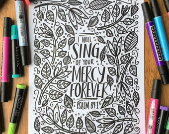 Adult Coloring Page - I Will Sing of Your Mercy - Printable Coloring Page for Adults - Christian Coloring Page - Scripture Coloring Page